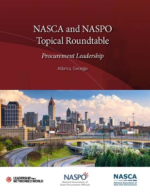 READ MORE NASCA and NASPO Topical Roundtable: Procurement Leadership Publication