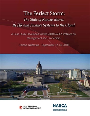 The Perfect Storm: The State of Kansas Moves Its HR and Finance Systems to the Cloud Publication